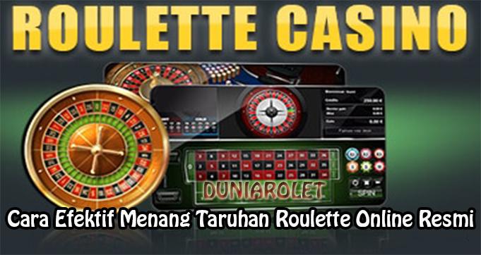 Cara Efektif Menang Taruhan Roulette Online Resmi